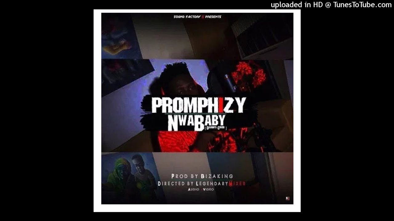 Download Promphizy – Nwa Baby (Davido's Cover)