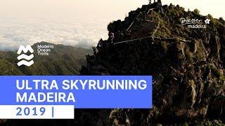 Ultra Skyrunning Madeira Island 2019