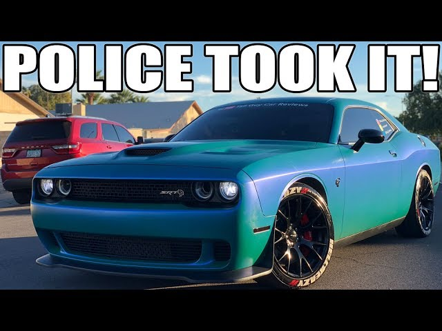 THE POLICE IMPOUNDED MY HELLCAT! HERE'S WHY..