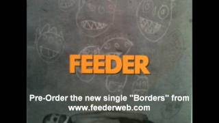 Feeder - Just The Way I
