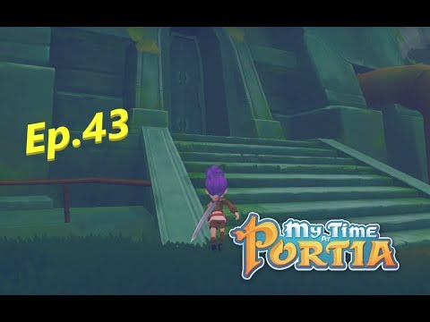 My Time at Portia - Sewage Plants Level 4, Ep.43  