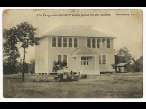The Legacy  and History of Tangipahoa Parish  Colored Training School