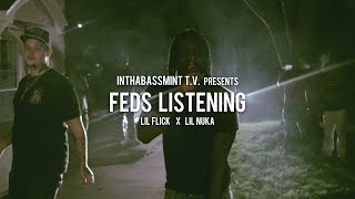 Lil Flick f/ Lil Nuka - FEDS Listening (Official Video) 🎥 @InThaBassmintTv 📺