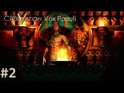 Let's Play Civilization 5 Vox Populi - The Aztecs p.2 (deity, marathon)