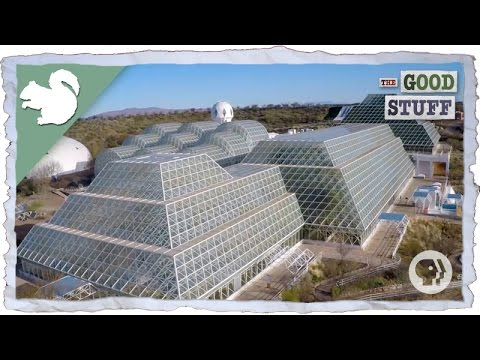 Inside Biosphere 2: The World's Largest Earth Science Experi