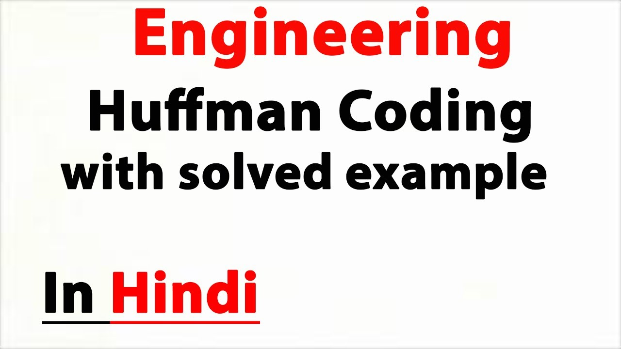 Huffman Code Generation with solved example
