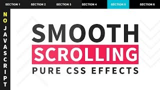 Pure CSS Smooth Scrolling Effects - No Javascript | Smooth Scroll To Element Form Anchor