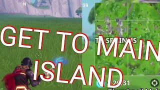 Get to MAIN ISLAND in CREATIVE MODE Fortnite Battle Royale Glitch Season 7