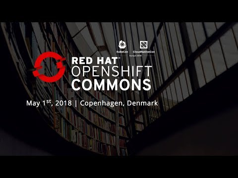 Entire OpenShift Commons Copenhagen:Operator Framework, Machine Learning Talks and more