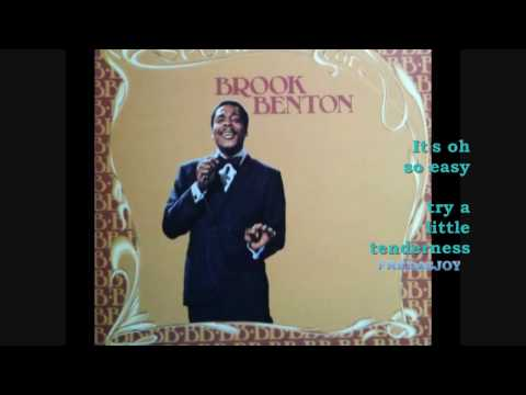 TRY A LITTLE TENDERNESS (WITH LYRICS) \ BROOK BENTON