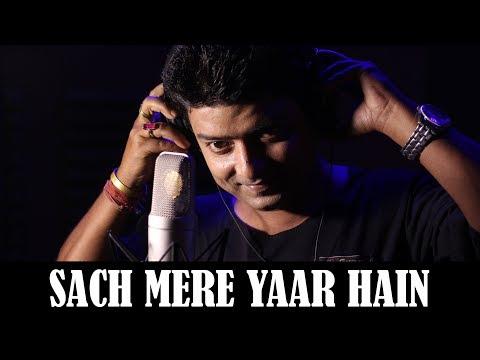 Sach Mere Yaar Hain | Cover by Sushanto Dutta  |  KRS