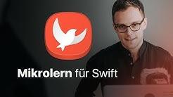 Mikrolern für Swift — Swift Tutorial (deutsch) — Programmieren lernen