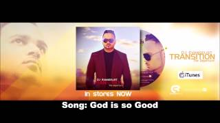 DJ Evangelist  - God is so Good   ( Top Caribbean Gospel)