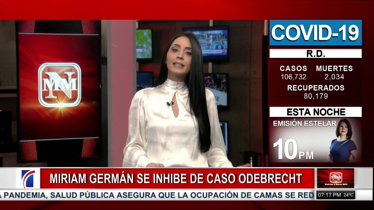 #NoticiasSIN: Miriam Germán se Inhibe en caso Odebrecht