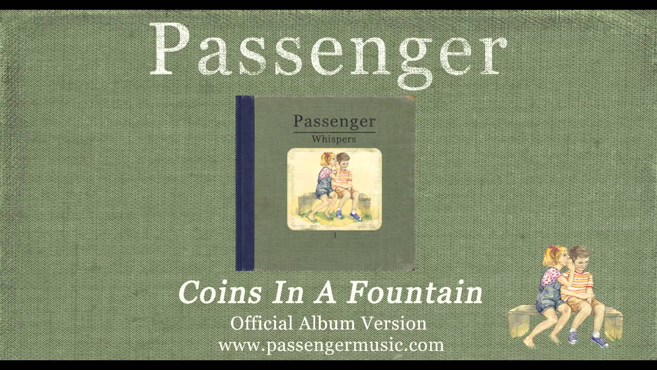 Passenger | Coins In A Fountain (Official Album Audio)