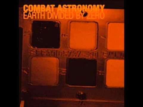 Combat Astronomy - Earth Divided By Zero (Full Album)
