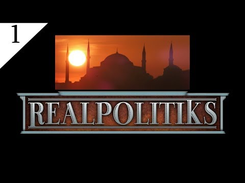 Realpolitiks - Turkey (1): Make the Ottoman Empire Great Again