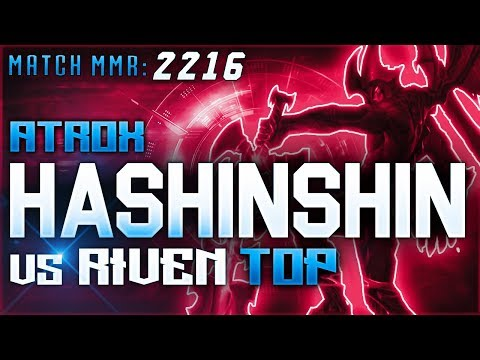 S8 | Hashinshin Atrox vs Riven TOP | High Elo Ranked League of Legends