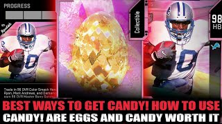 THE BEST WAYS TO GET CANDY! WHAT TO USE IT ON! ARE EGGS AND CANDY WORTH IT | MADDEN 20 ULTIMATE TEAM