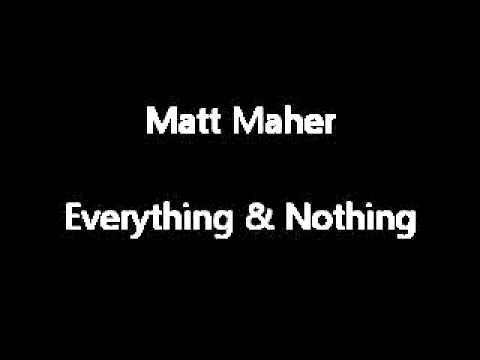 Matt Maher Everything and Nothing