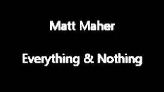 Watch Matt Maher Everything And Nothing video