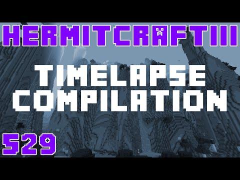 Hermitcraft III 529 Timelapse Compilation
