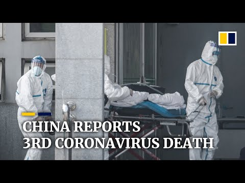 China Reports Third Death From Wuhan Virus And New Cases Of The Mystery Illness In Other Cities