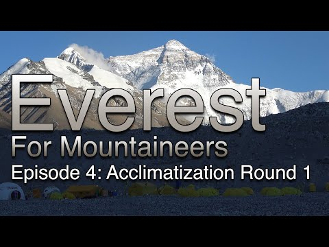 Everest For Mountaineers: Episode 4