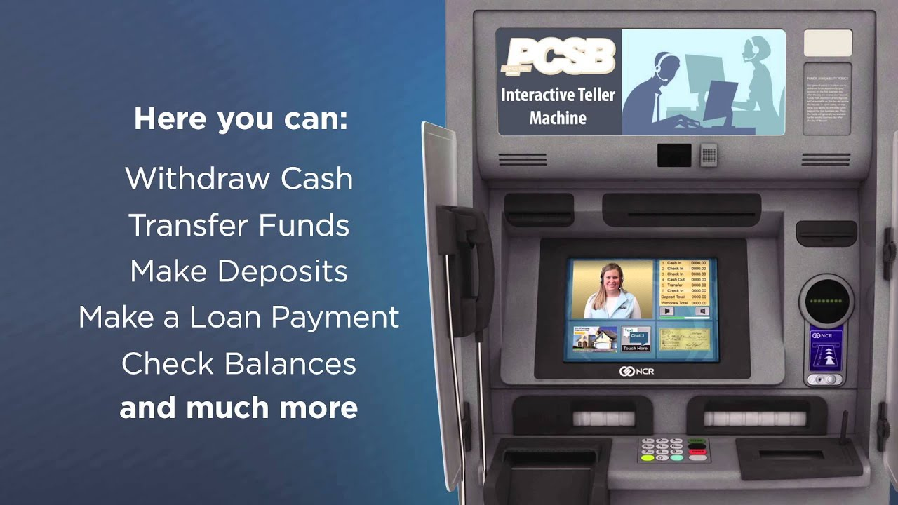 Pcsb Bank Interactive Teller Machine Itm Youtube