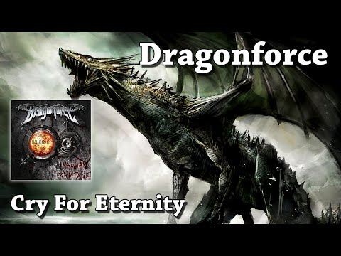 Cry For Eternity - Dragonforce (HQ)