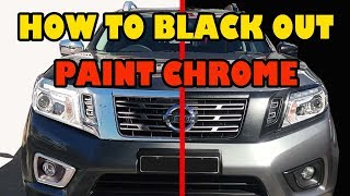 How to paint over Chrome, black out your ride