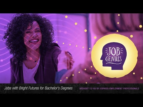 Jobs with Bright Futures for Bachelor's Degrees