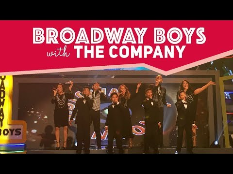 Broadway Boys with The Company | February 17,  2018