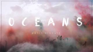 Petit Biscuit - Oceans (Official Audio)