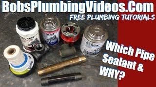 Pipe Thread Sealant / Which Pipe Sealant & Why! Video