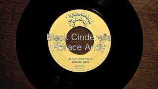 Black Cinderella / Horace Andy