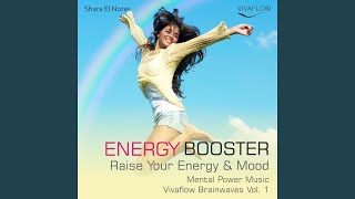 Energy and Mood Booster - Fast Forward 6 - from 12 Up to 18 Hz Vivaflow Brainwaves