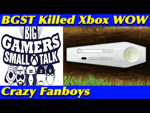 Xbox is Dead Because of BGST and Crazy Fanboys