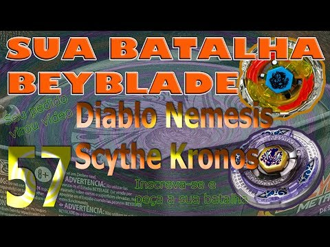 Sua Batalha Beyblade 57 - Diablo Nemesis vs Scythe Kronos (Your Beyblade Battle)
