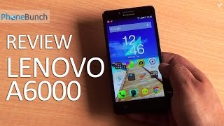Lenovo A6000 Full Review - The Best Budget Android Smartphone?