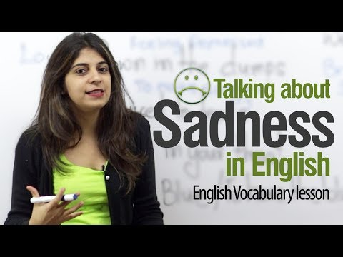 Talking about Sadness in English -- Free English lessons