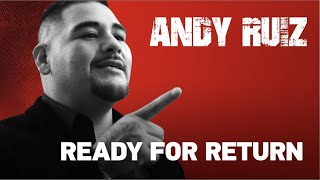 Andy Ruiz Ready For His Return | ESNEWS BOXING