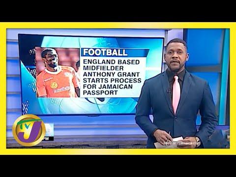 England Midfielder Anthony Grant Starts Process to Secure Jamaican Passport | TVJ Sports