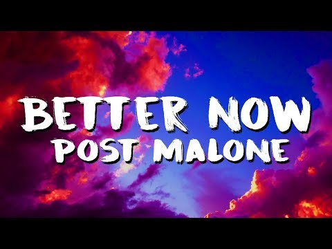 Post Malone - Better Now (/Lyric Video)
