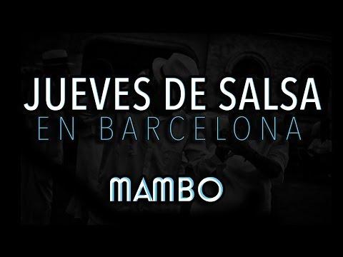 JUEVES DE SALSA EN BARCELONA - MAMBO SALSA & FRIENDS
