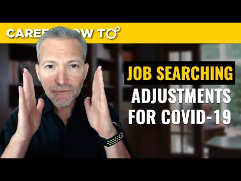 4 Changes to Your Job Searching During Coronavirus