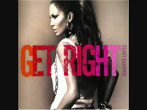 Get right - Jennifer Lopez - Rebirth