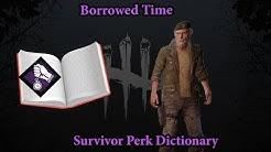 Borrowed Time| Survivor Perk Dictionary #6