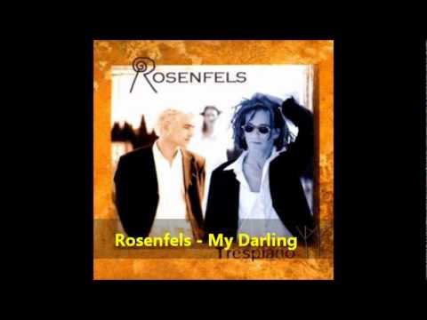 Rosenfels - My Darling