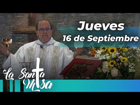 MISA DE HOY, Jueves 16 De Septiembre De 2021 - Cosmovision